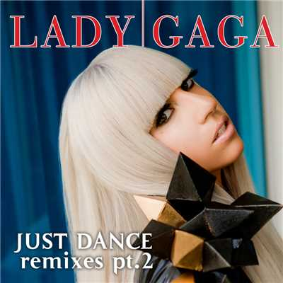 シングル/Just Dance (RedOne Remix)/Lady Gaga/Kardinal Offishall