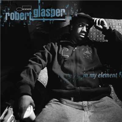 アルバム/In My Element/Robert Glasper