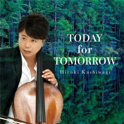 TODAY for TOMORROW/柏木広樹