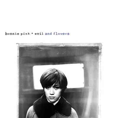 アルバム/evil and flowers [Remaster]/BONNIE PINK