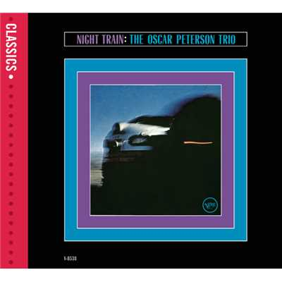 シングル/Night Train (Alternate Take)/The Oscar Peterson Trio
