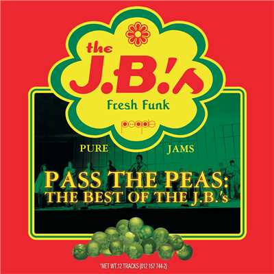 アルバム/Pass The Peas: The Best Of The J.B.'s (Reissue)/The J.B.'s
