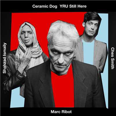 "Oral Sidney With a ""U""/MARC RIBOT'S CERAMIC DOG"