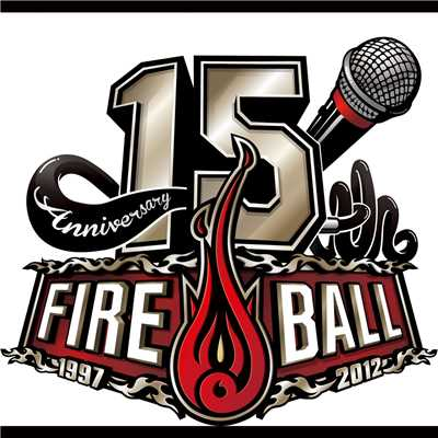 アルバム/Fire Ball 15th Anniversary Best/Fire Ball