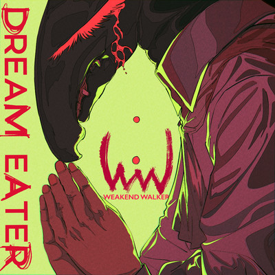 シングル/DREAM EATER(Instrumental)/WEAKEND WALKER