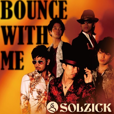 アルバム/BOUNCE WITH ME/SOLZICK