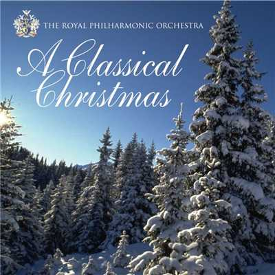 アルバム/A Classical Christmas/The Royal Philharmonic Orchestra