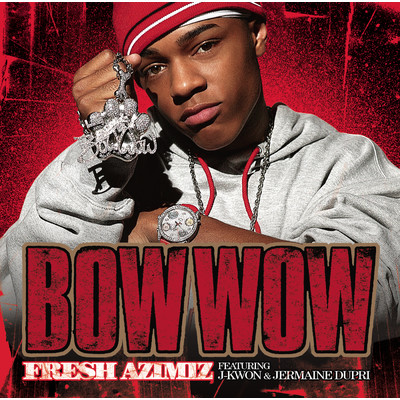 アルバム/Fresh AZIMIZ (Featuring J-Kwon and Jermaine Dupri)/Bow Wow