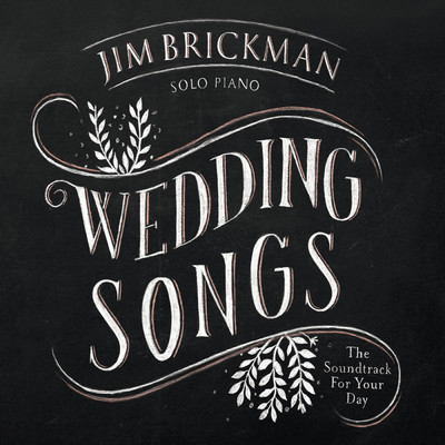 アルバム/Wedding Songs: The Soundtrack For Your Day/ジム・ブリックマン