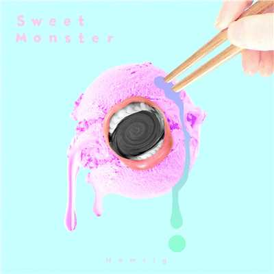 シングル/Sweet Monster/Hamrig
