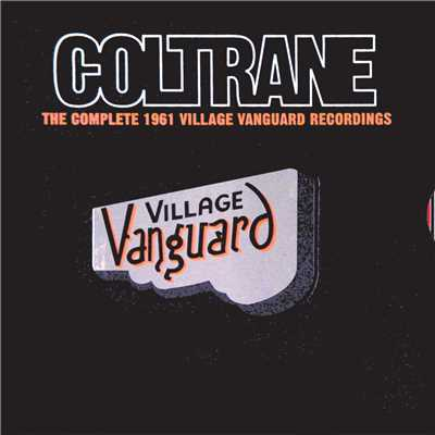 アルバム/The Complete 1961 Village Vanguard Recordings/John Coltrane