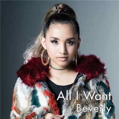 シングル/All I Want/Beverly