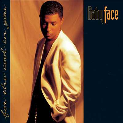 アルバム/For The Cool In You/Babyface