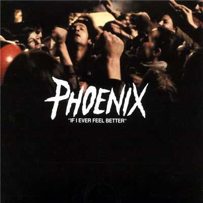 シングル/If I ever feel better (I'd go to the disco)/Phoenix