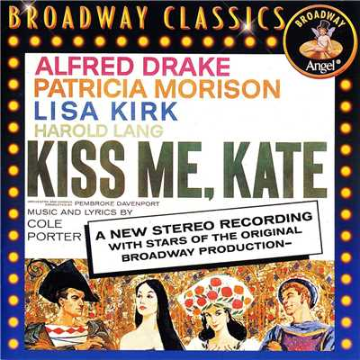 シングル/I've Come To Wive It Wealthily In Padua (Kiss Me Kate)/Pembroke Davenport/Alfred Drake