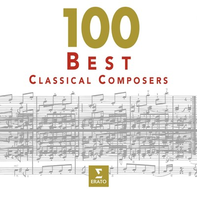 アルバム/100 Best Classical Composers/Various Artists