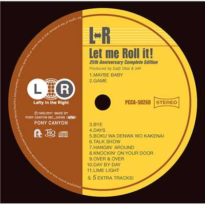 Let me Roll it!-25th Anniversary Complete Edition(Remastered)/L・R