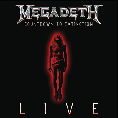 ハイレゾアルバム/Countdown To Extinction: Live/Megadeth