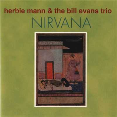 Herbie Mann And The Bill Evans Trio