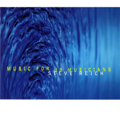 シングル/Music for 18 Musicians: Section V/Steve Reich and Musicians