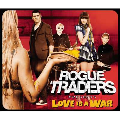 アルバム/Love Is A War/Rogue Traders