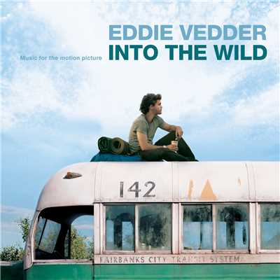 アルバム/Into The Wild (Music For The Motion Picture)/エディ・ヴェダー