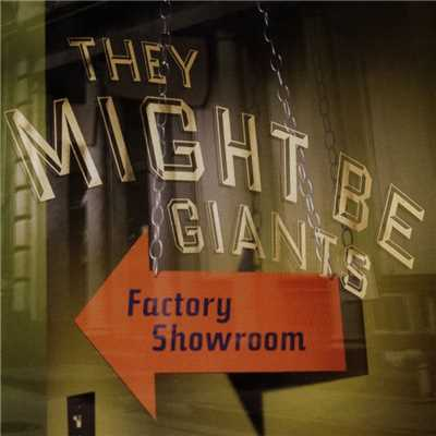 アルバム/Factory Showroom/They Might Be Giants