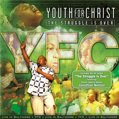 シングル/The Struggle Is Over (feat. Jonathan Nelson)/Youth For Christ