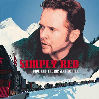 アルバム/Love And The Russian Winter/Simply Red