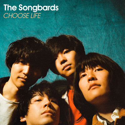 CHOOSE LIFE/The Songbards