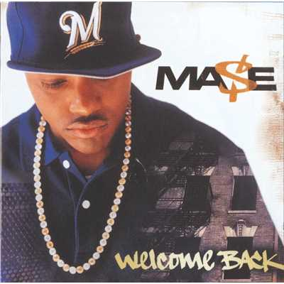 シングル/Welcome Back/Mase