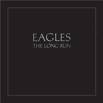 アルバム/The Long Run (Remastered)/Eagles