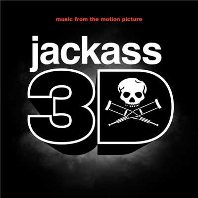 アルバム/Jackass 3D Soundtrack/Various Artists