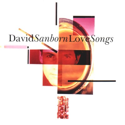 アルバム/Love Songs/David Sanborn