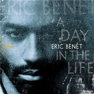アルバム/A Day In The Life/Eric Benet