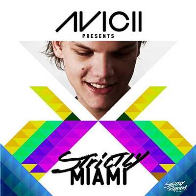 アルバム/Avicii Presents Strictly Miami/Various Artists