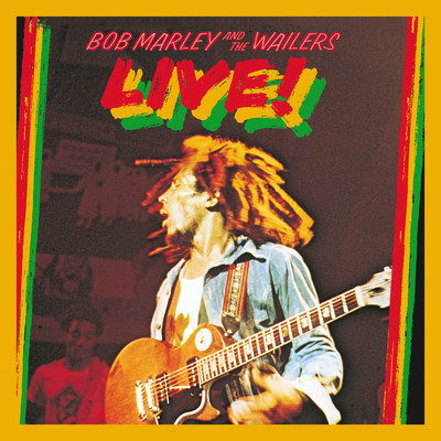 ハイレゾアルバム/Live! (Deluxe Edition)/Bob Marley & The Wailers