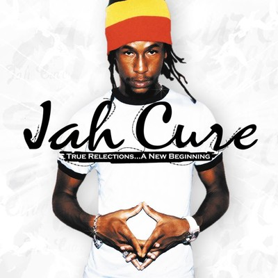 アルバム/True Reflections...A New Beginning/Jah Cure