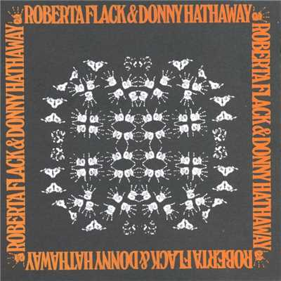 シングル/I (Who Have Nothing)/Roberta Flack & Donny Hathaway