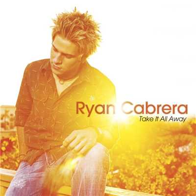 シングル/Let's Take Our Time/Ryan Cabrera