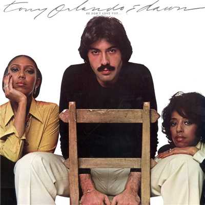 アルバム/He Don't Love You/Tony Orlando & Dawn