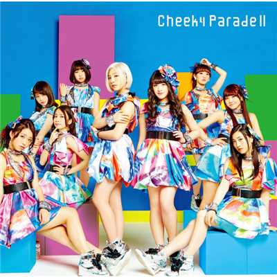 シングル/CANDY POP GALAXY BOMB !!/Cheeky Parade