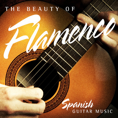 アルバム/The Beauty of Flamenco: Spanish Guitar Music/Various Artists