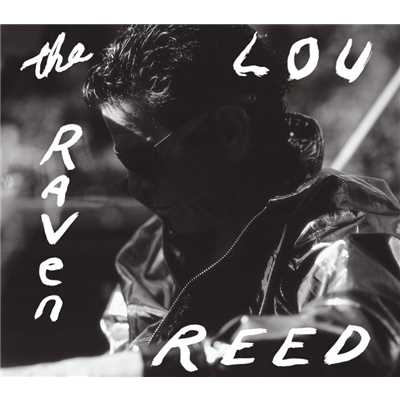 アルバム/The Raven/Lou Reed