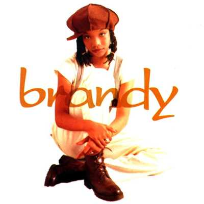 シングル/I Wanna Be Down/Brandy