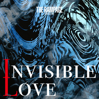 シングル/INVISIBLE LOVE/THE RAMPAGE from EXILE TRIBE