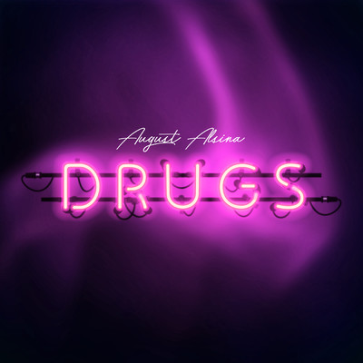 シングル/Drugs/August Alsina