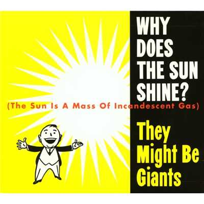 アルバム/Why Does The Sun Shine/They Might Be Giants
