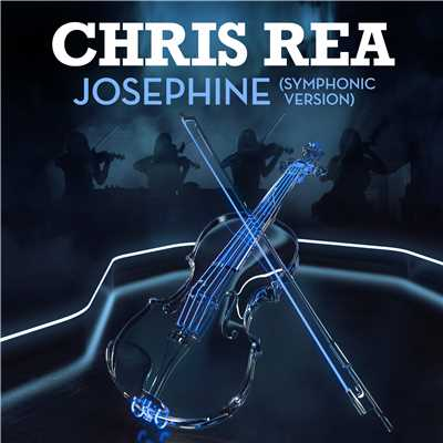 シングル/Josephine (Symphonic Version)/Chris Rea