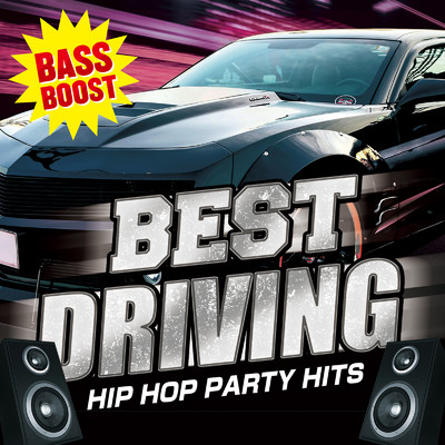 アルバム/BEST DRIVING -HIP HOP PARTY HITS-/Various Artists